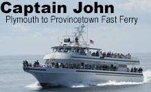 Captain John - Plymouth to Provincetown Fast Ferry